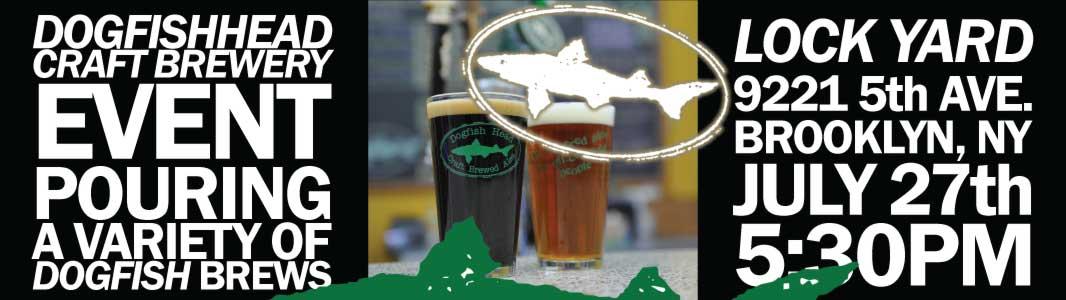 Lock Yard Dogfish Head Beer Event