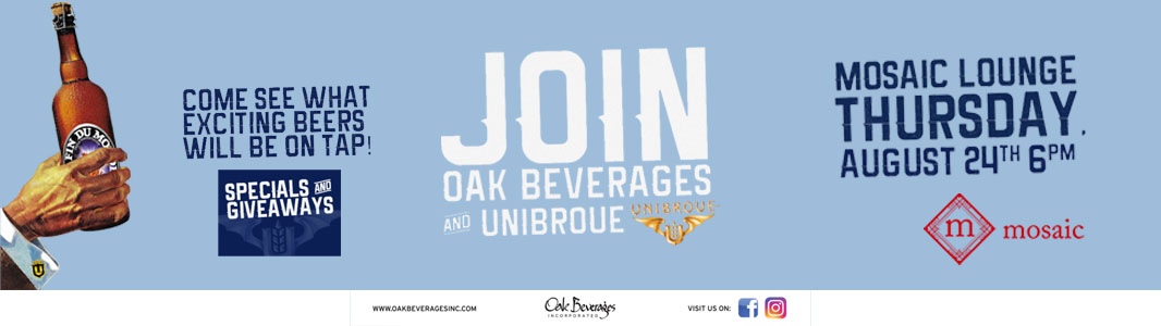 Oak Beverages and Unibroue at Mosaic Lounge