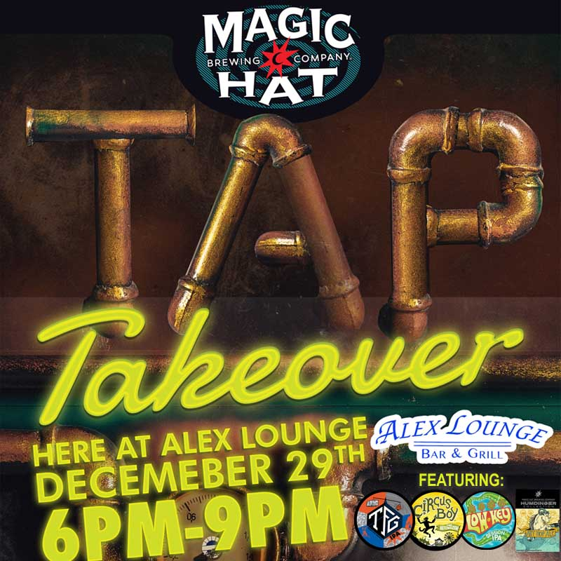 Magic Hat Brewing Tap Takeover Alex Lounge