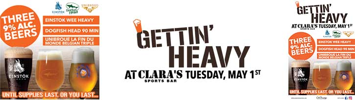 Gettin' Heavy at Clara's with Einstok, Dogfish, and Unibroue