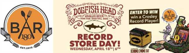 Dogfish Head Record Store Day Party at Bar 180