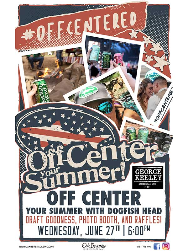 Off Center Your Summer with Dogfish Head at George Keely