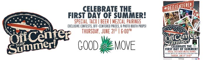 First Day of Summer at Good Move with Dogfish Head