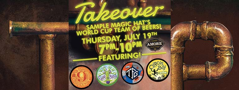 Magic Hat Takeover at Amore Pizzeria Italian Kitchen
