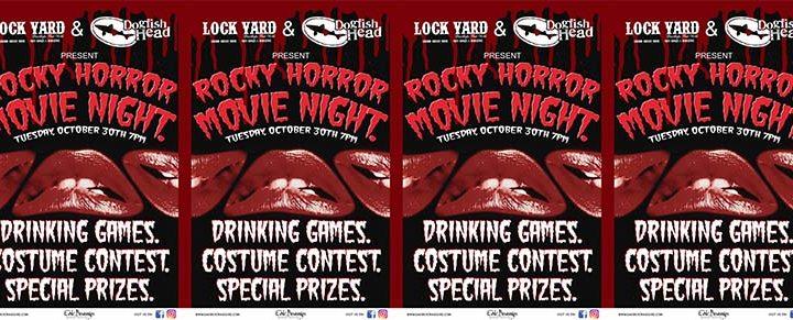 Dogfish Head Rocky Horror Movie Night at Lock Yard