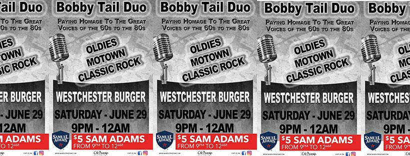 Bobby Tail Duo at Westchester Burger Mount Kisco