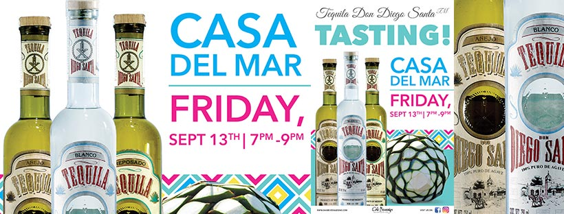 Tequila Don Diego Santa Tasting at Casa Del Mar