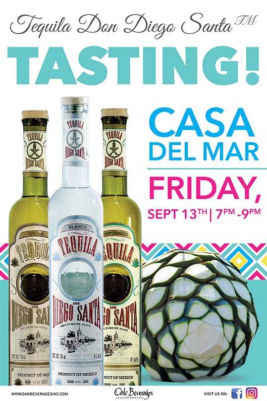 Tequila Don Diego Santa Tasting at Casa Del Mar
