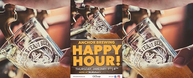 McMahon's Anchor Brewing Happy Hour