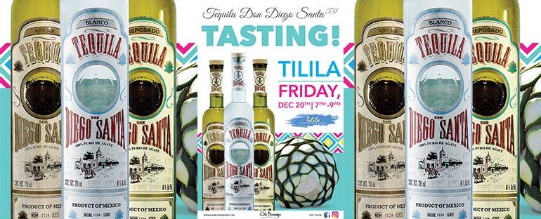 Tequila Don Diego Santa Tasting at Tilila