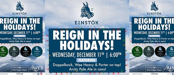 Lilly's Holiday Party Featuring Einstok Beer